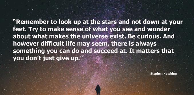 Look up at the stars big